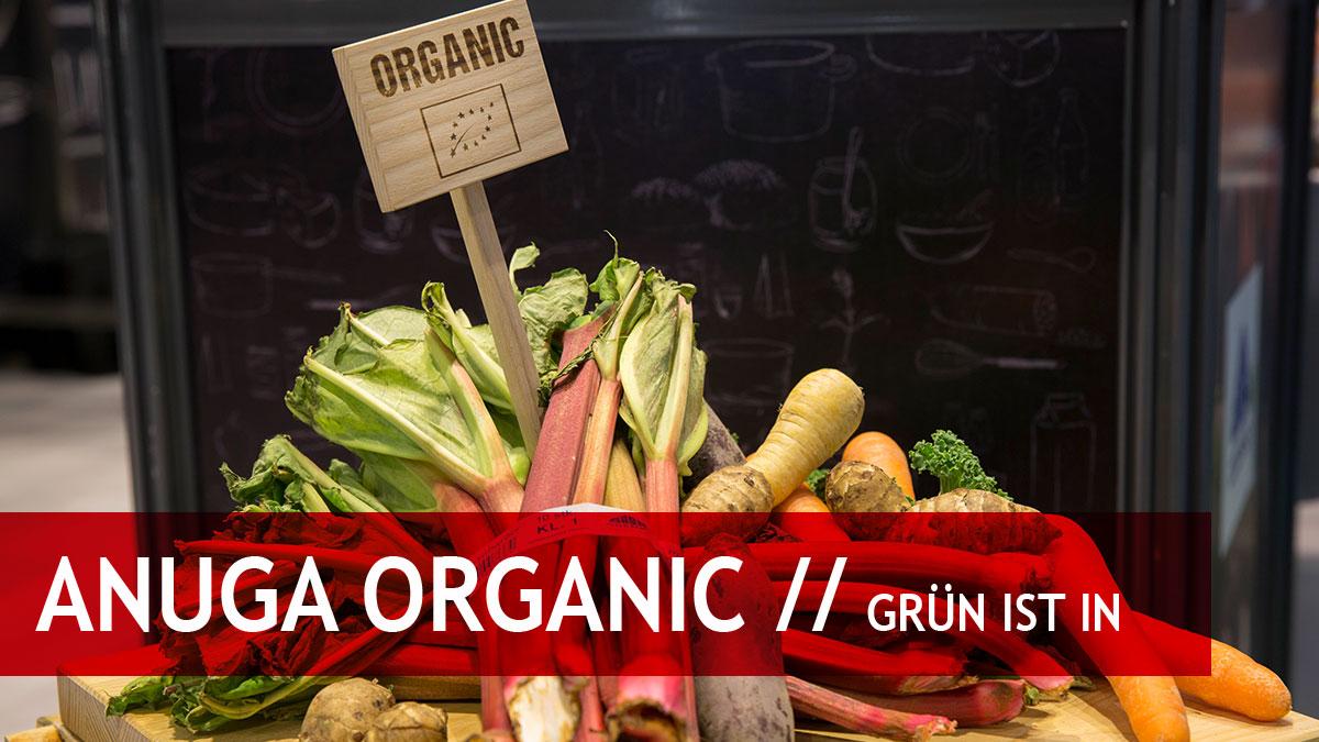 Anuga Organic: Grün ist in