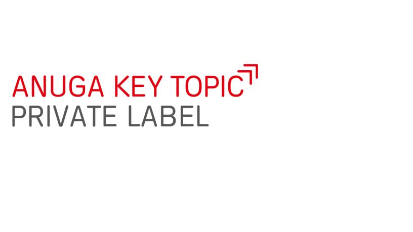 Anuga key topic Private Label