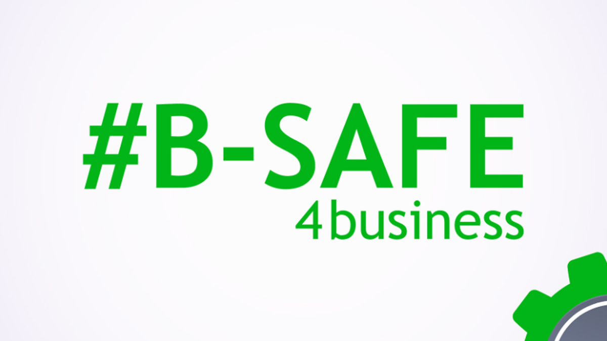#B-Safe for business