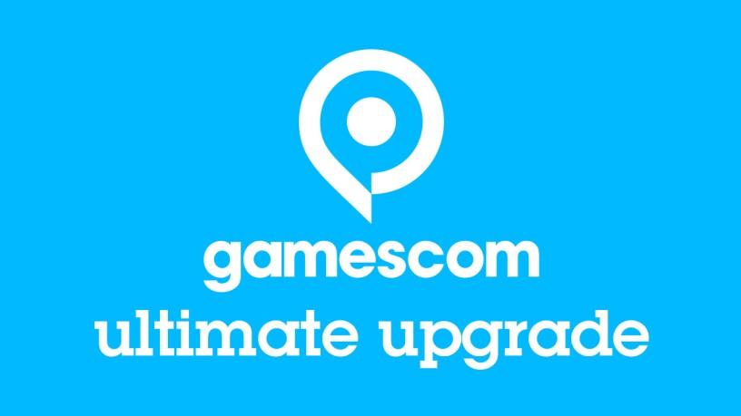 gamescom ultimate upgrade